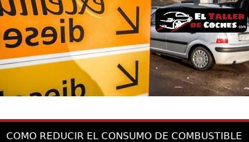 Como Reducir El Consumo De Combustible