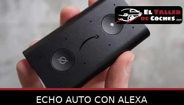 Echo Auto Con Alexa
